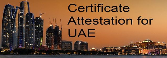 Certificate attestation for UAE